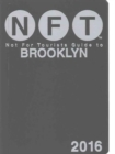 Not For Tourists Guide to Brooklyn 2016 - Book