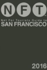 Not For Tourists Guide to San Francisco 2016 - Book