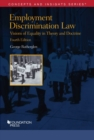 Employment Discrimination Law, Visions of Equality in Theory and Doctrine - Book