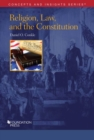 Religion, Law, and the Constitution - Book