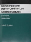 Commercial and Debtor-Creditor Law Selected Statutes - Book