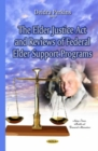 Elder Justice Act & Reviews of Federal Elder Support Programs - Book