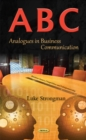 A-B-C : Analogues in Business Communication - Book