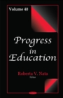 Progress in Education : Volume 40 - Book