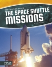 Destination Space: Space Shuttle Missions - Book