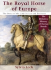 The Royal Horses of Europe (Allen Breed Series) - Book