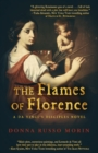 The Flames of Florence : A Da Vinci's Disciples Novel - eBook