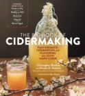 Big Book of Cidermaking: Expert Techniques for Fermenting and Flavoring Your Favorite Hard Cider - Book