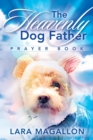 The Heavenly Dog Father Prayer Book - Book