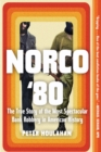 Norco '80 : The True Story of the Most Spectacular Bank Robbery in American History - Book