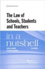 The Law of Schools, Students and Teachers in a Nutshell - Book