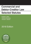 Commercial and Debtor-Creditor Law Selected Statutes, 2018 Edition - Book