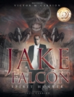 Jake Falc n : Spirit Hunter - Book