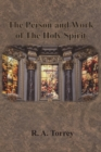The Person and Work of The Holy Spirit - Book