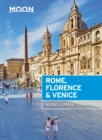 Moon Rome, Florence & Venice (Second Edition) - Book