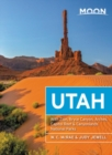 Moon Utah (Thirteenth Edition) : With Zion, Bryce Canyon, Arches, Capitol Reef & Canyonlands National Parks - Book