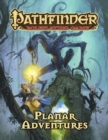 Pathfinder Roleplaying Game: Planar Adventures - Book