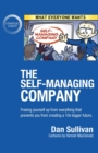 The Self-Managing Company : Freeing yourself up from everything that prevents you from creating a 10x bigger future. - Book