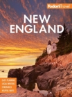 Fodor's New England : with the Best Fall Foliage Drives & Scenic Road Trips - Book