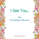 I See You... The Friendship Colelction - Book