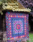 Kaffe Fassett's Quilts in the Cotswolds - Book