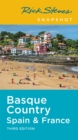 Rick Steves Snapshot Basque Country (Third Edition) : Spain & France - Book