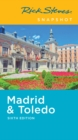 Rick Steves Snapshot Madrid & Toledo (Sixth Edition) - Book