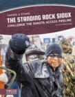 The Standing Rock Sioux Challenge the Dakota Access Pipeline - Book