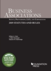 Business Associations : Agency, Partnerships, LLCs, and Corporations, 2019 Statutes and Rules - Book