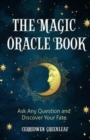 Magic Oracle Book : Ask Any Question and Discover Your Fate - Book