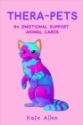 Thera-pets : 64 Emotional Support Animal Cards - Book