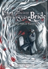 The Ancient Magus' Bride: The Silver Yarn (Light Novel) 2 - Book