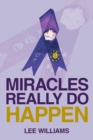 Miracles Really Do Happen - eBook