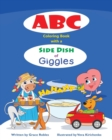 ABC Coloring Book with a Side Dish of Giggles - Book