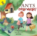 Ants Everywhere! - eBook