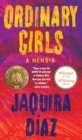 Ordinary Girls : A Memoir - Book