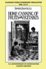Home Canning Of Fruits And Vegetables (Legacy Edition) : Classic USDA Farmers' Bulletin No. 1211 - Book