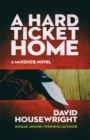 A Hard Ticket Home - Book