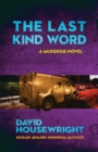 The Last Kind Word - Book