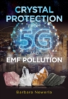 Crystal Protection from 5G and EMF Pollution - eBook