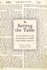 Setting the Table : An Introduction to the Jurisprudence of Rabbi Yechiel Mikhel Epstein's Arukh HaShulhan - eBook