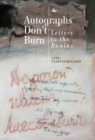 Autographs Don't Burn : Letters to the Bunins, Part 1 - Book