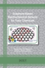 Graphene-Based Electrochemical Sensors for Toxic Chemicals - Book