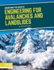 Engineering for Disaster: Engineering for Avalanches and Landslides - Book