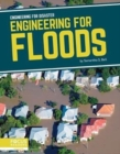 Engineering for Disaster: Engineering for Floods - Book