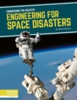Engineering for Disaster: Engineering for Space Disasters - Book