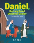 Daniel, the Long-Eared Christmas Donkey : The Best Gift of All - Book