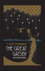 The Great Gatsby and Other Works - eBook