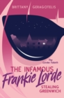 The Infamous Frankie Lorde 1: Stealing Greenwich - eBook