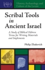 Scribal Tools in Ancient Israel : A Study of Biblical Hebrew Terms for Writing Materials and Implements - eBook